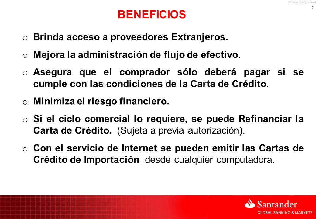 2 BENEFICIOS o Brinda acceso a proveedores Extranjeros. o Mejora la administración de flujo de efectivo. o Asegura que el comprador sólo deberá pagar