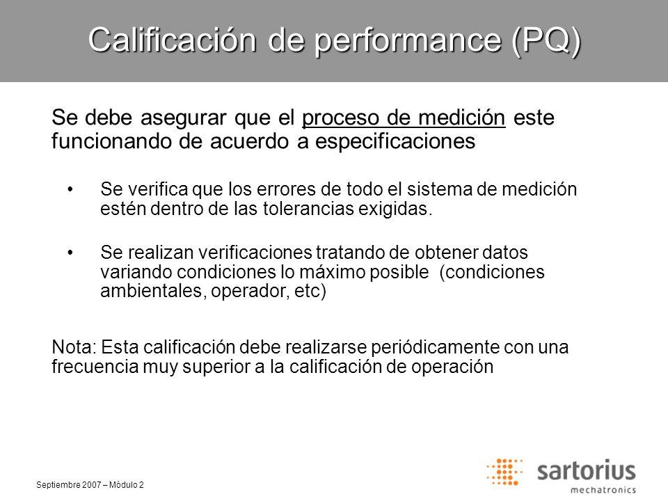 Septiembre 2007 – Módulo 2 Calificación de performance (PQ) ¿Cómo colaboramos con nuestro cliente desde el área de Soporte Técnico.