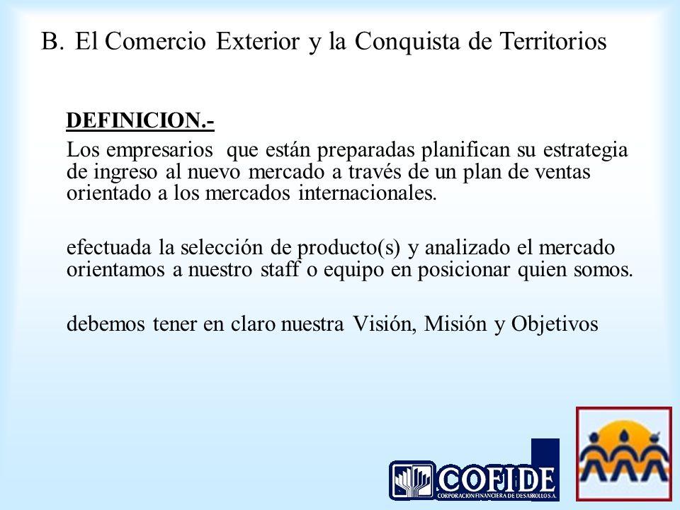 DEFINICION.- Los empresarios que están preparadas planifican su estrategia de ingreso al nuevo mercado a través de un plan de ventas orientado a los m