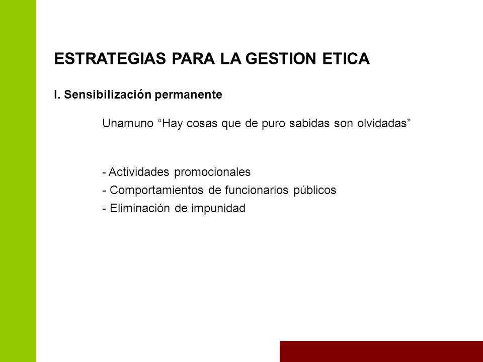 ESTRATEGIAS PARA LA GESTION ETICA I.