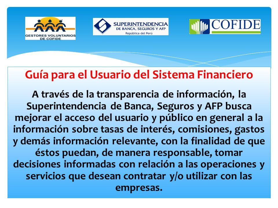 Solicite ayuda del personal de atención al público de las agencias de las empresas financieras de su elección para que lo orienten respecto del tipo d