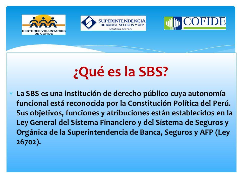 La SBS es una institución de derecho público cuya autonomía funcional está reconocida por la Constitución Política del Perú.