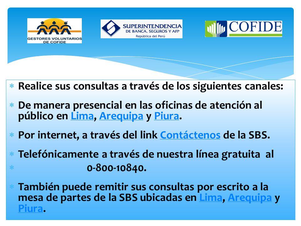 Consultas La SBS le brinda orientación sobre las actividades y servicios que ofrecen las empresas del sistema financiero, del sistema de seguros y del