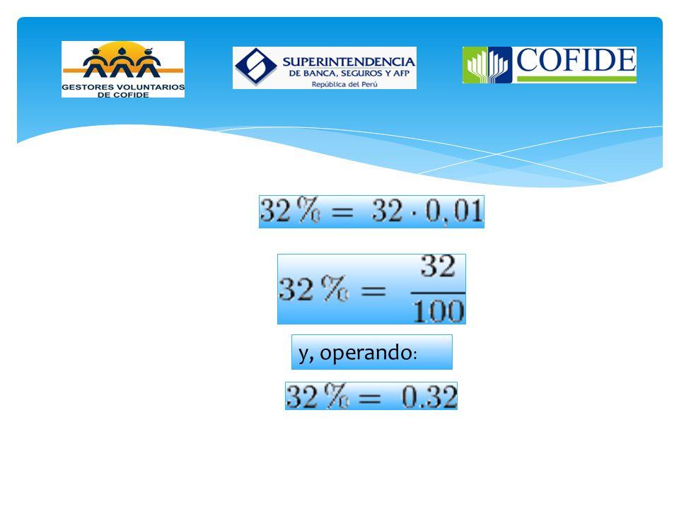 Ejemplo: El porcentaje se denota utilizando el símbolo %, que matemáticamente equivale al factor 0,01 separación. Por ejemplo,