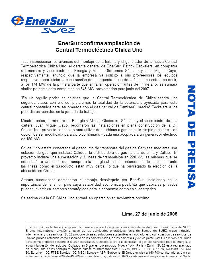 NOTA DE PRENSA EnerSur confirma ampliación de Central Termoeléctrica Chilca Uno Tras inspeccionar los avances del montaje de la turbina y el generador