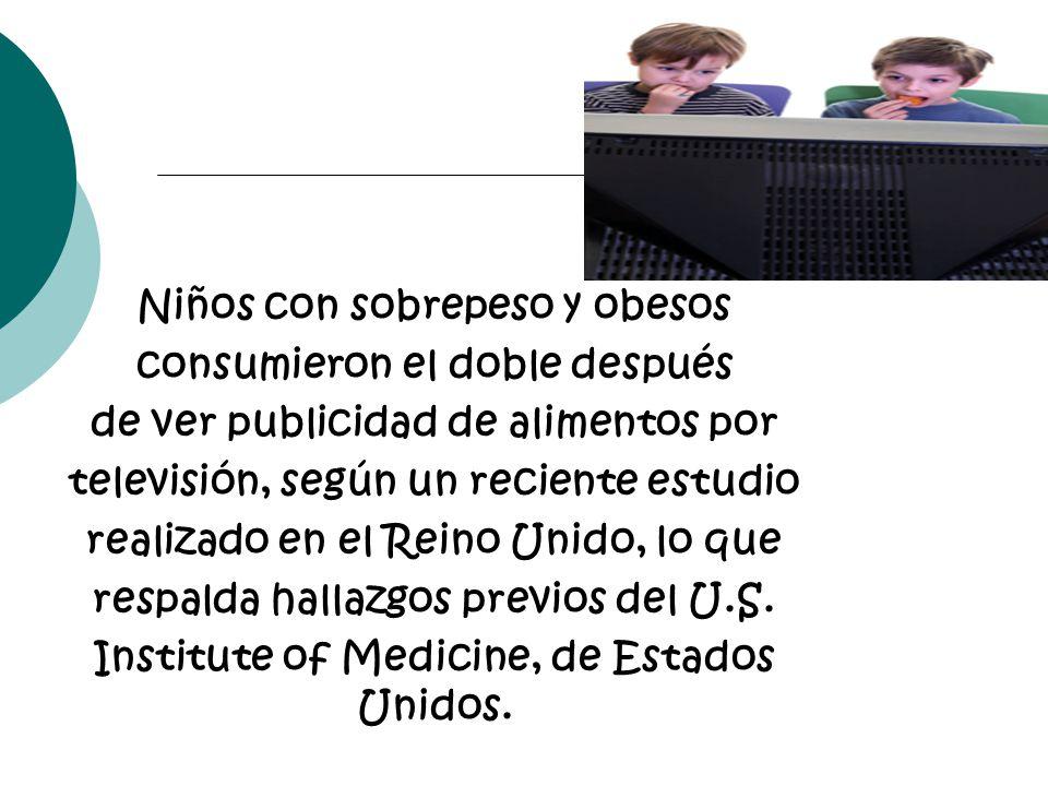 Niños con sobrepeso y obesos consumieron el doble después de ver publicidad de alimentos por televisión, según un reciente estudio realizado en el Rei