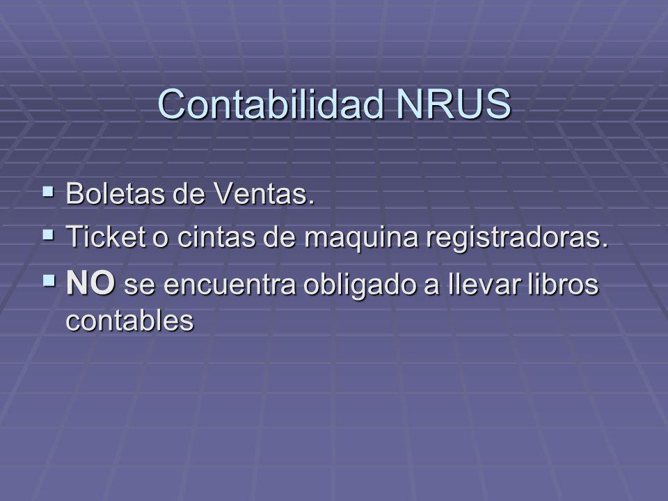 Contabilidad NRUS Boletas de Ventas. Boletas de Ventas. Ticket o cintas de maquina registradoras. Ticket o cintas de maquina registradoras. NO se encu