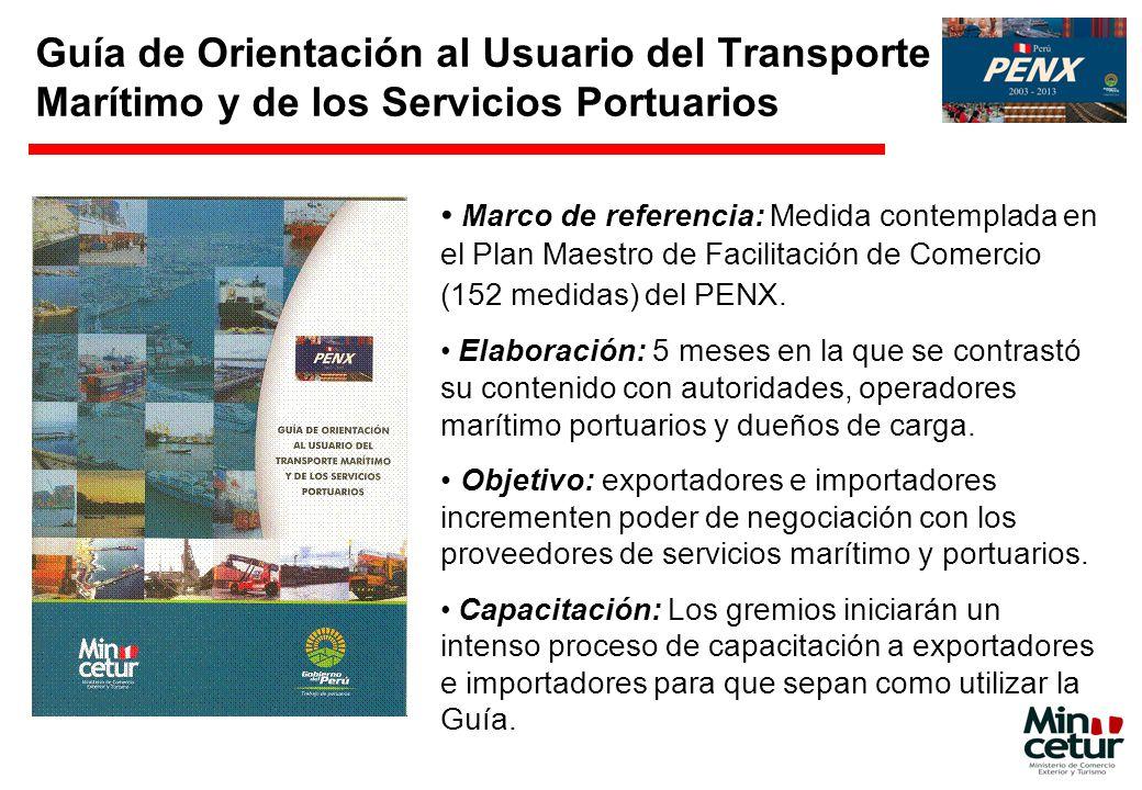 Guía de Orientación al Usuario del Transporte Marítimo y de los Servicios Portuarios Marco de referencia: Medida contemplada en el Plan Maestro de Fac