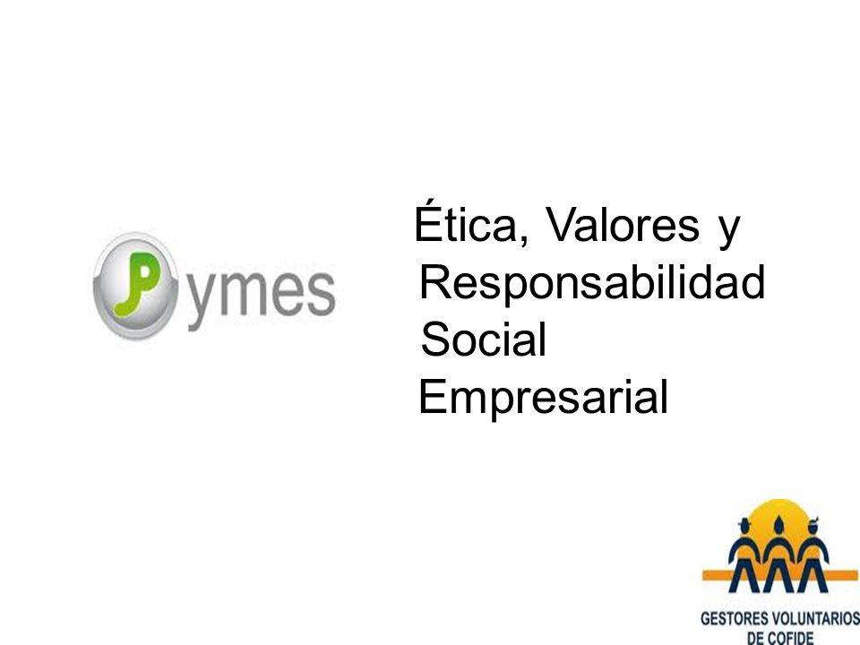 Ética, Valores y Responsabilidad Social Empresarial