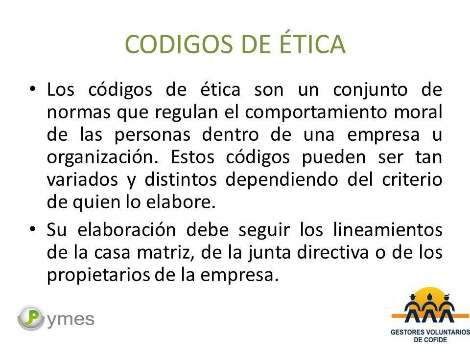 CODIGOS DE ÉTICA Los códigos de ética son un conjunto de normas que regulan el comportamiento moral de las personas dentro de una empresa u organización.