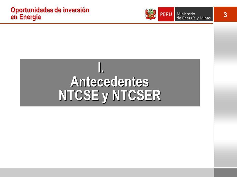 3 Oportunidades de inversión en Energía I.Antecedentes NTCSE y NTCSER