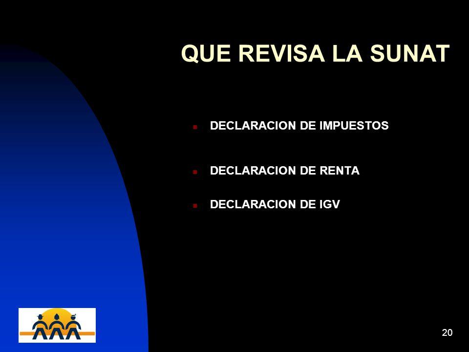 12/06/201420 QUE REVISA LA SUNAT DECLARACION DE IMPUESTOS DECLARACION DE RENTA DECLARACION DE IGV