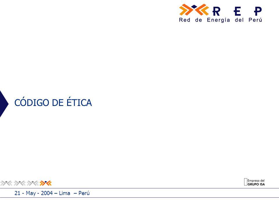 CÓDIGO DE ÉTICA 21 - May - 2004 – Lima – Perú