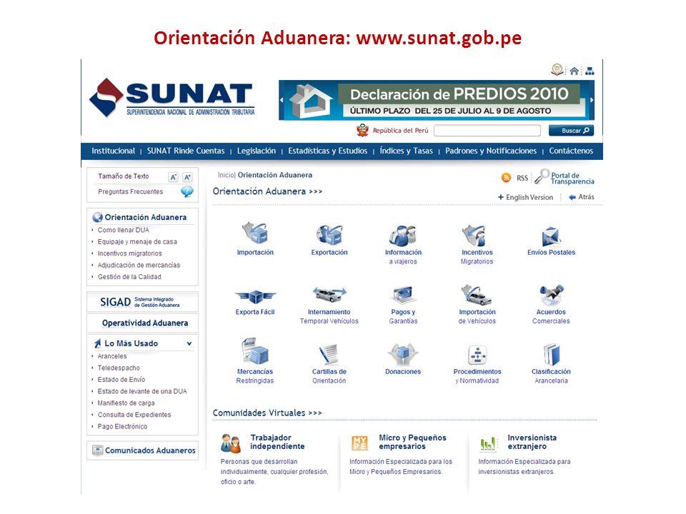 Orientación Aduanera: www.sunat.gob.pe