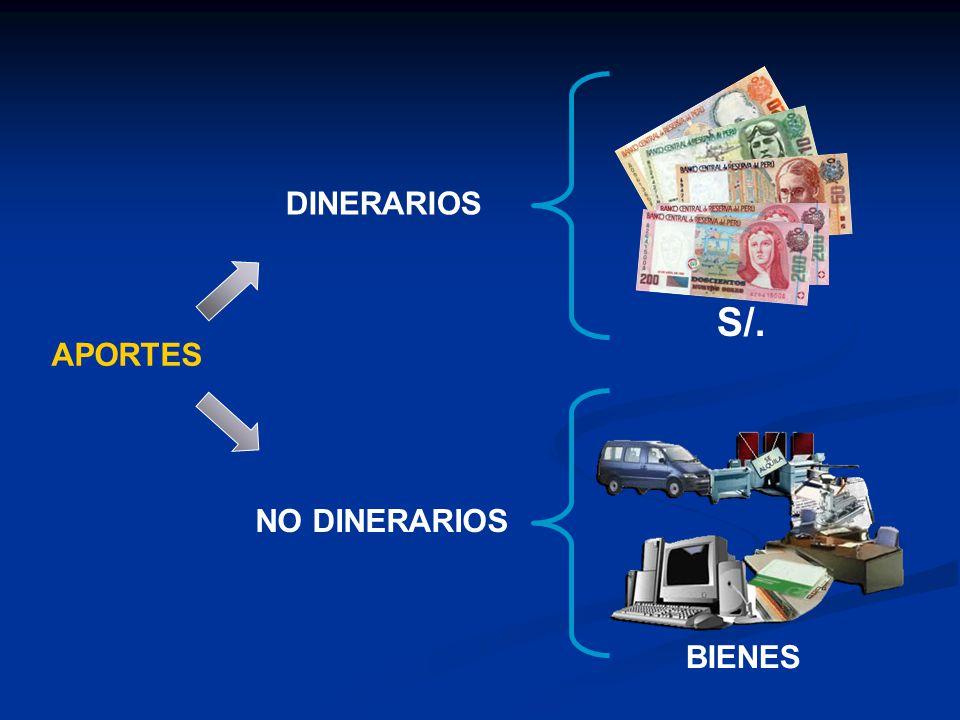 APORTES DINERARIOS NO DINERARIOS BIENES S/.