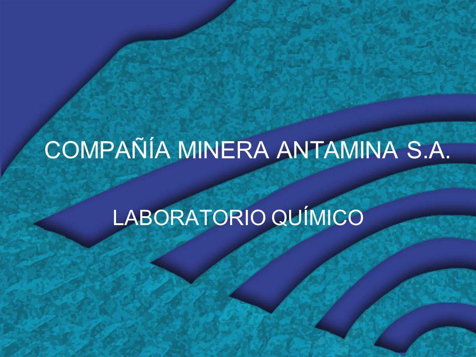COMPAÑÍA MINERA ANTAMINA S.A. LABORATORIO QUÍMICO