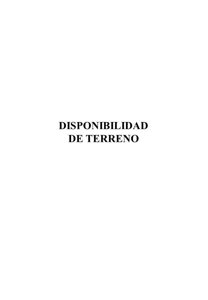 DISPONIBILIDAD DE TERRENO