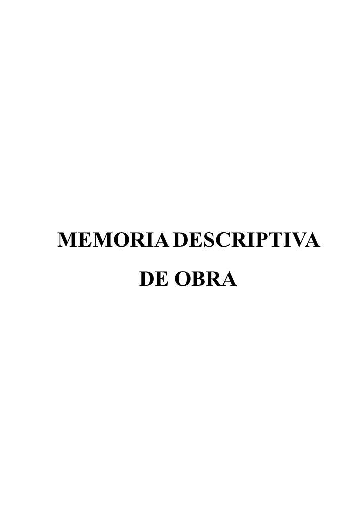 MEMORIA DESCRIPTIVA DE OBRA