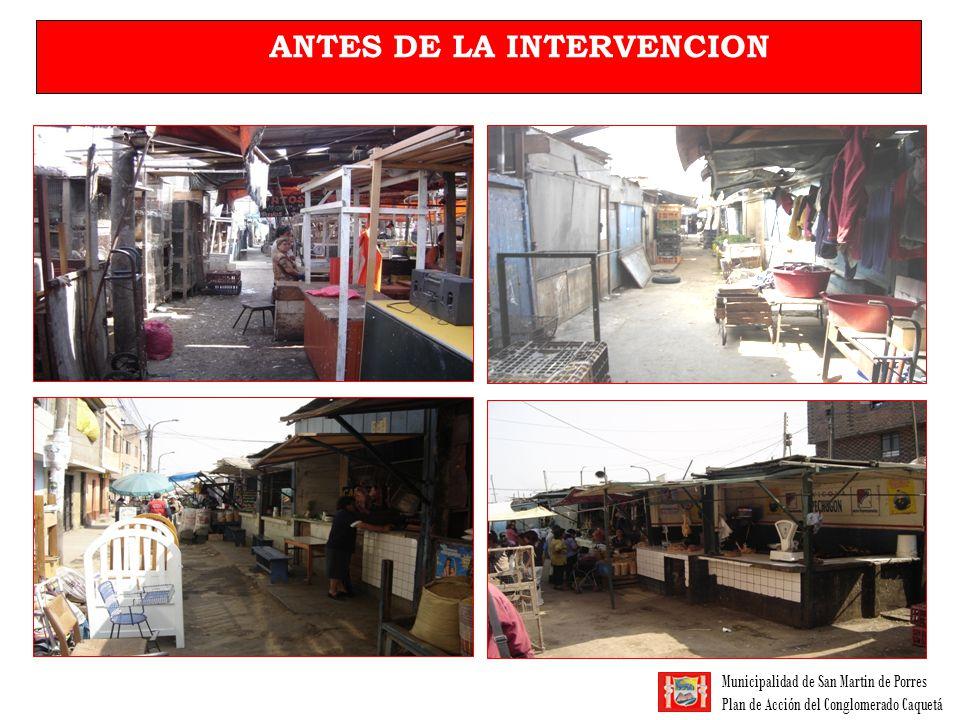 Municipalidad de San Martin de Porres Plan de Acción del Conglomerado Caquetá DURANTE LA INTERVENCION