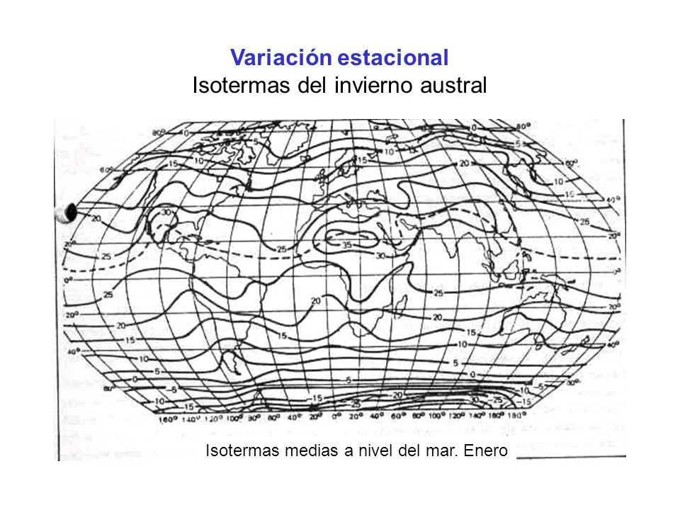 Variación estacional Isotermas del invierno austral Isotermas medias a nivel del mar. Enero