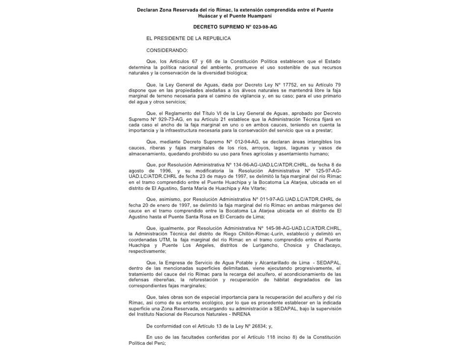 Zona de Protección del Río Rímac La Administración remitió al MVCS el proyecto de Decreto Supremo Zona de Protección del Río Rímac y exposición de motivos correspondiente, habiéndose obtenido los siguientes resultados: Opinión favorable del Ministerio de Salud.
