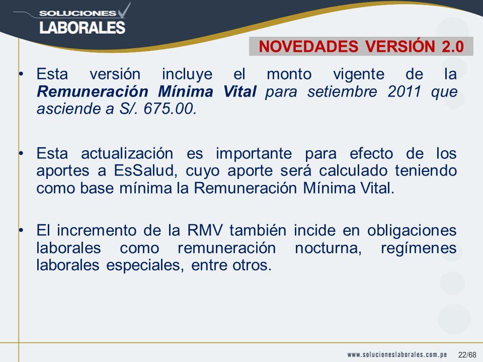 Esta versión incluye el monto vigente de la Remuneración Mínima Vital para setiembre 2011 que asciende a S/.