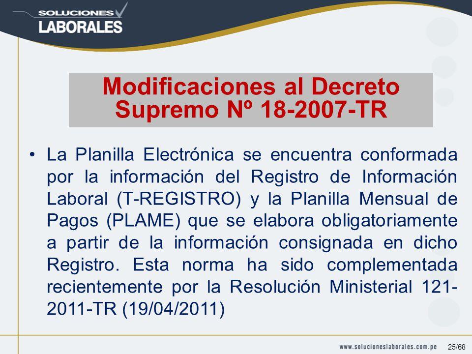 La Planilla Electrónica se encuentra conformada por la información del Registro de Información Laboral (T-REGISTRO) y la Planilla Mensual de Pagos (PLAME) que se elabora obligatoriamente a partir de la información consignada en dicho Registro.