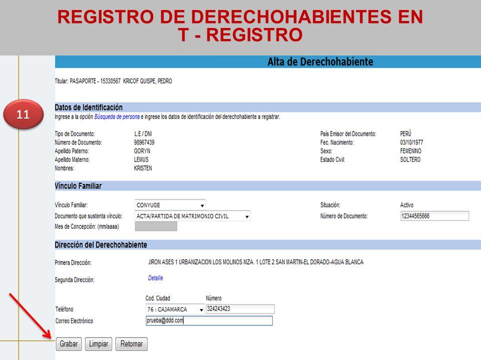 11 REGISTRO DE DERECHOHABIENTES EN T - REGISTRO