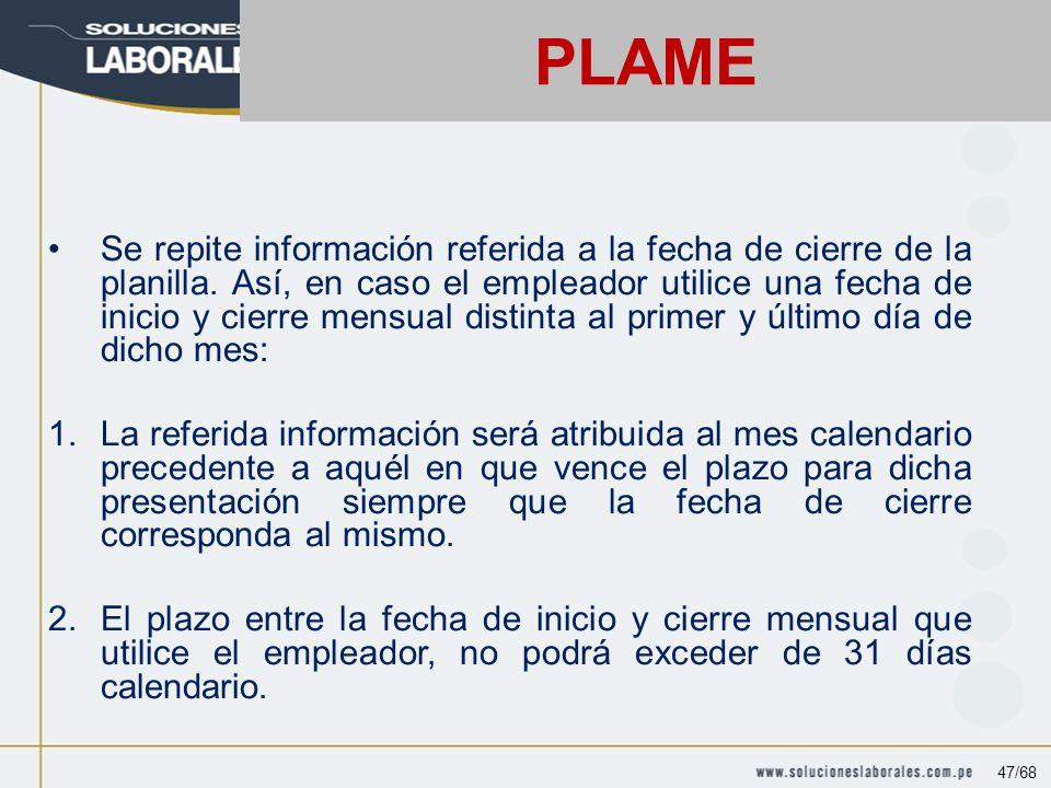 Se repite información referida a la fecha de cierre de la planilla.