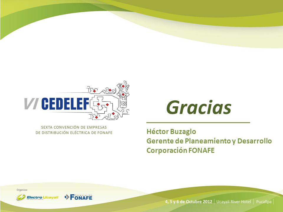 Gracias Héctor Buzaglo Gerente de Planeamiento y Desarrollo Corporación FONAFE