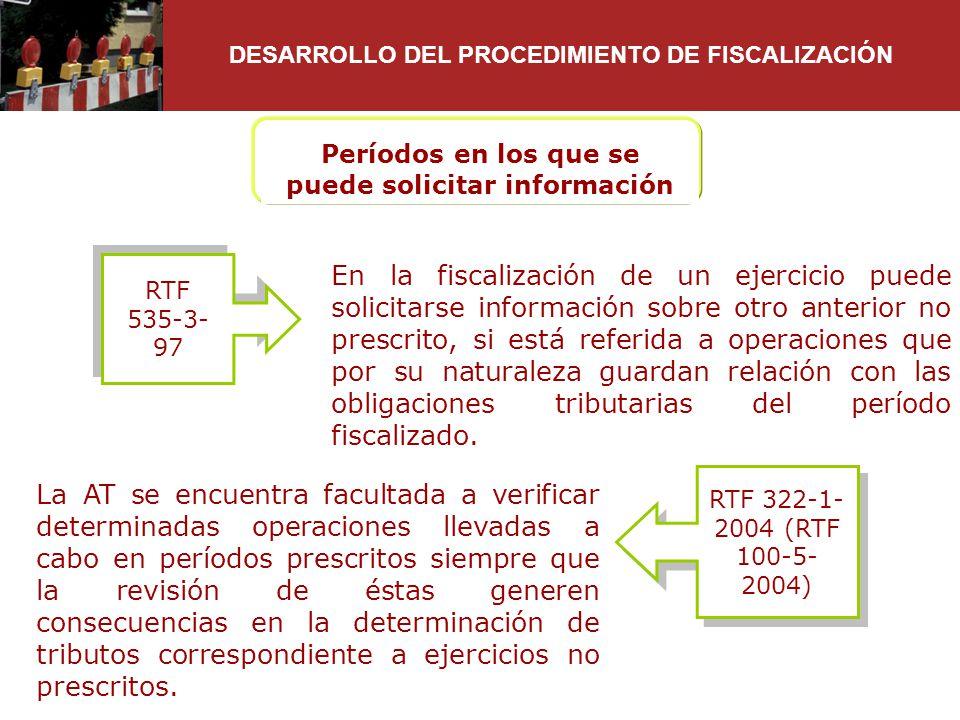 En la fiscalización de un ejercicio puede solicitarse información sobre otro anterior no prescrito, si está referida a operaciones que por su naturale