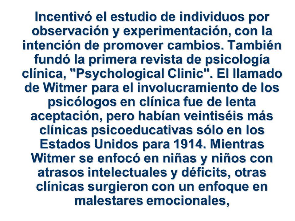 Incentivó el estudio de individuos por observación y experimentación, con la intención de promover cambios. También fundó la primera revista de psicol