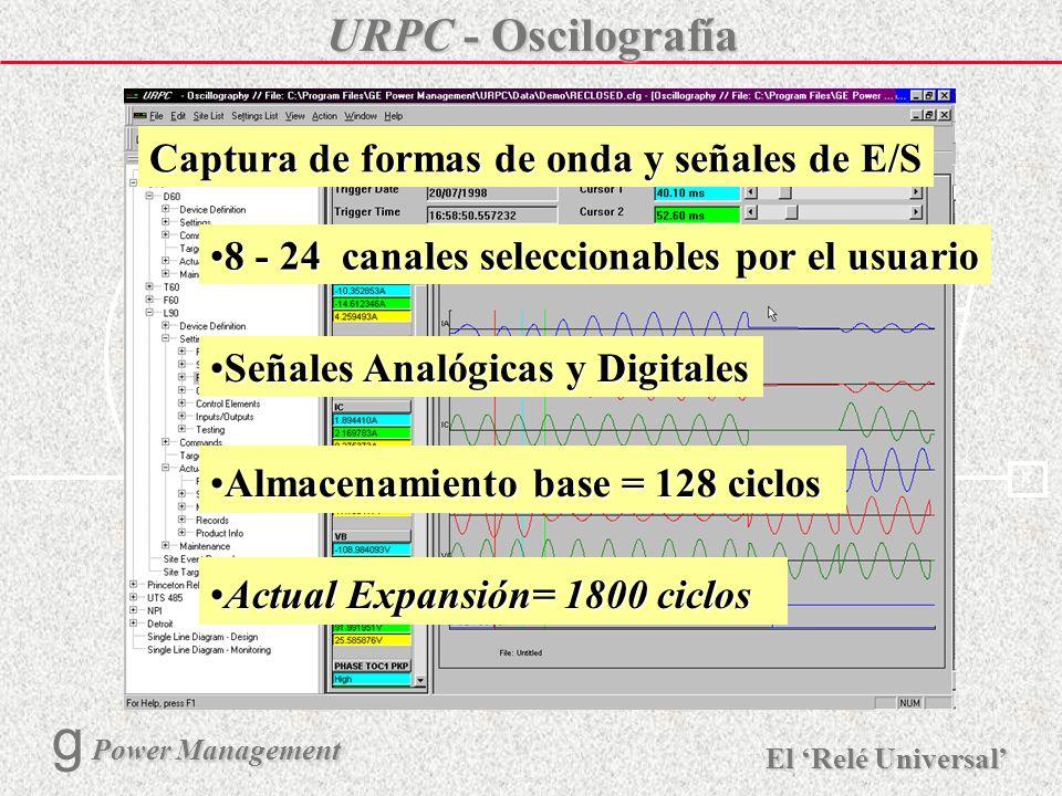 X R Ø X R El Relé Universal Power Management g Power Management 20 URPC - Lógica Flexible (FlexLogic) Creación y Edición del Esquema Lógico del Client