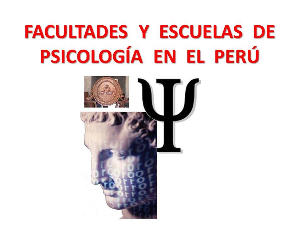 FACULTADES Y ESCUELAS DE PSICOLOGÍA EN EL PERÚ