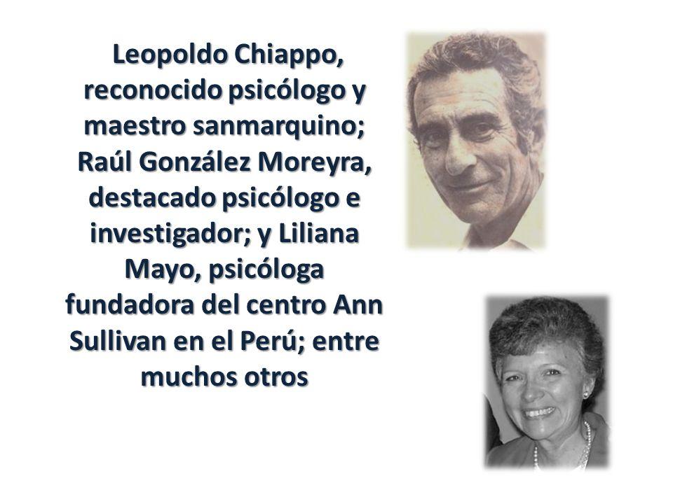 Leopoldo Chiappo, reconocido psicólogo y maestro sanmarquino; Raúl González Moreyra, destacado psicólogo e investigador; y Liliana Mayo, psicóloga fun