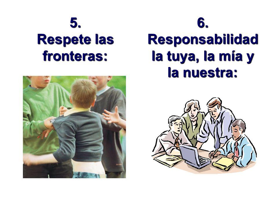 3. No humille, compare o reste importancia a los que dicen: 4. Perdone y olvide: