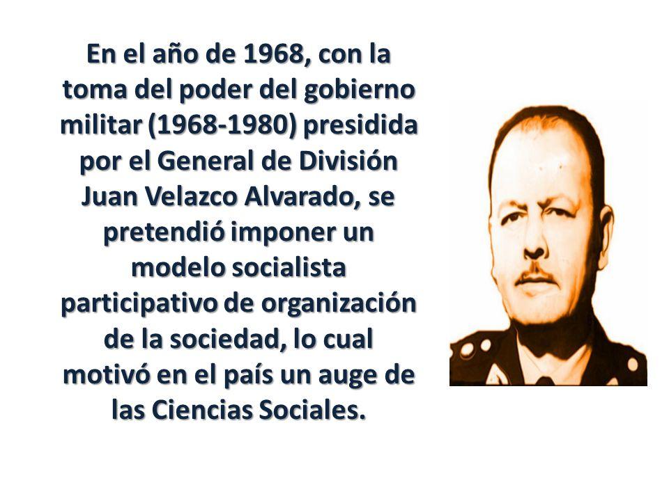 En el año de 1968, con la toma del poder del gobierno militar (1968-1980) presidida por el General de División Juan Velazco Alvarado, se pretendió imp