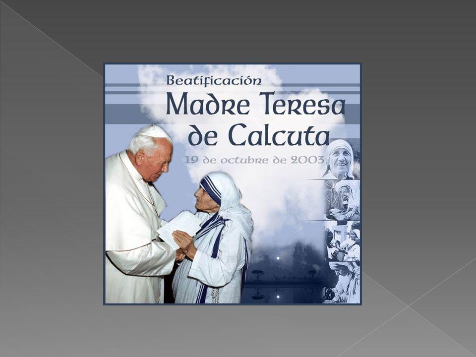 Sin duda es un ejemplo de generosidad, humildad.. Fue beatificada por su Santidad Juan Pablo II, el 19 de octubre de 2003 en la Plaza de San Pedro.