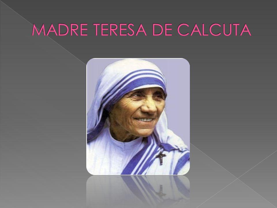 INSTITUCION EDUCATIVA NEPTALI VALDERRAMA AMPUERO ASIGNATURA:Comunicación. TRABAJO:Biografía de la Madre Teresa de Calcuta. DOCENTE:Lic. Miriam DIAZ MA