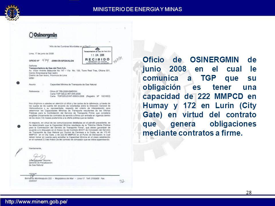 28 Oficio de OSINERGMIN de junio 2008 en el cual le comunica a TGP que su obligación es tener una capacidad de 222 MMPCD en Humay y 172 en Lurin (City
