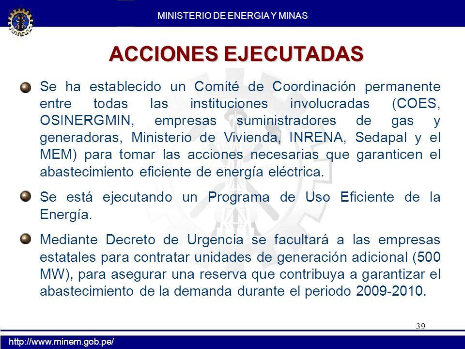 39 Se ha establecido un Comité de Coordinación permanente entre todas las instituciones involucradas (COES, OSINERGMIN, empresas suministradores de ga
