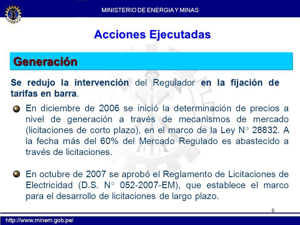 6 Generación En diciembre de 2006 se inició la determinación de precios a nivel de generación a través de mecanismos de mercado (licitaciones de corto