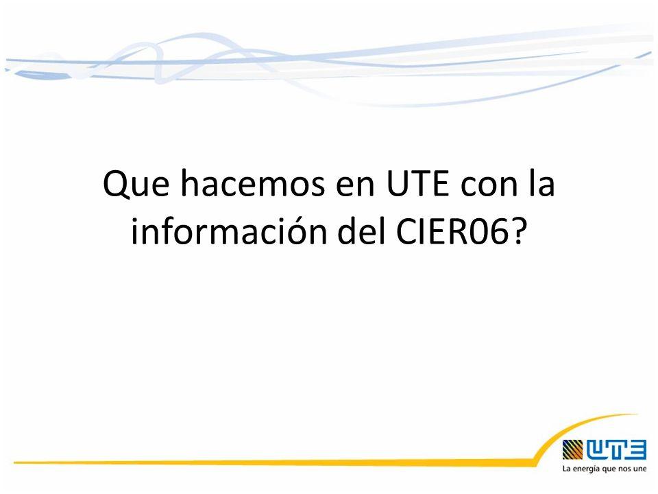 Que hacemos en UTE con la información del CIER06?