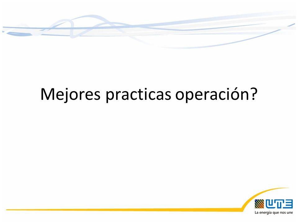 Mejores practicas operación?