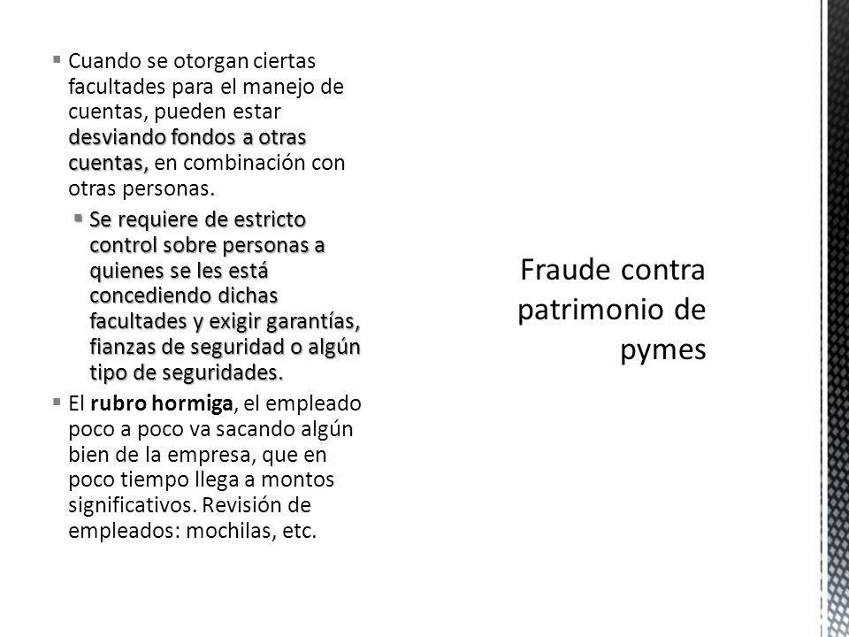 FRAUDE CIBERNETICO FRAUDE CIBERNETICO Pago de impuestos Compra venta de productos Servicios bancarios y no bancarios Pago a proveedores Se hacen pasar