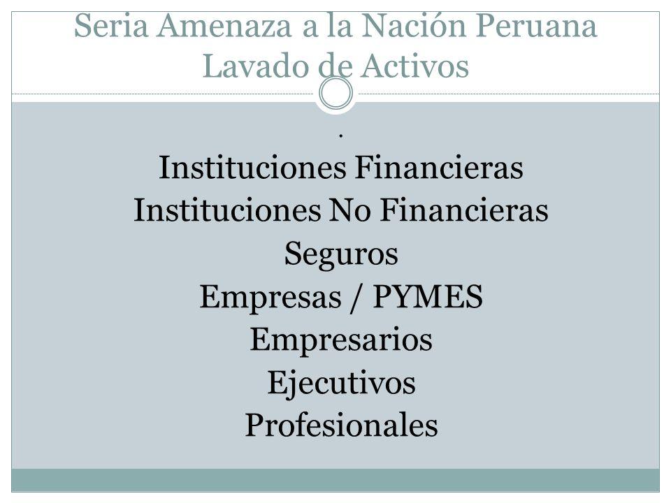 Seria Amenaza a la Nación Peruana Profesionales en Riesgo Empresarios en Riesgo