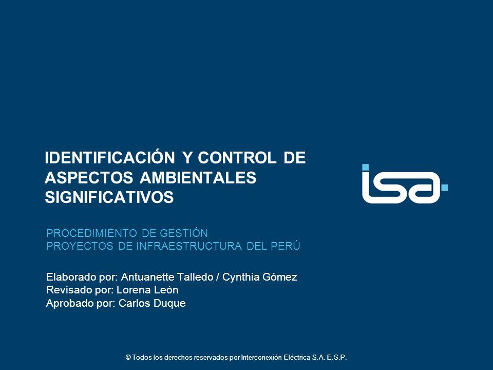 © Todos los derechos reservados por Interconexión Eléctrica S.A. E.S.P. 1.- RESULTADO ESPERADO