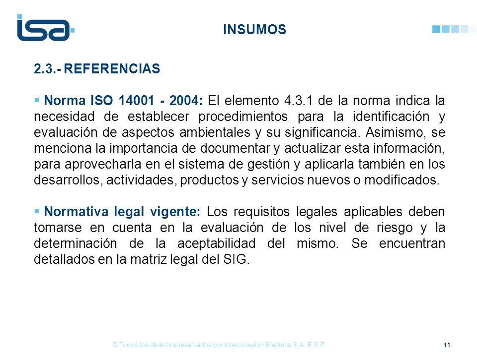 11 © Todos los derechos reservados por Interconexión Eléctrica S.A.
