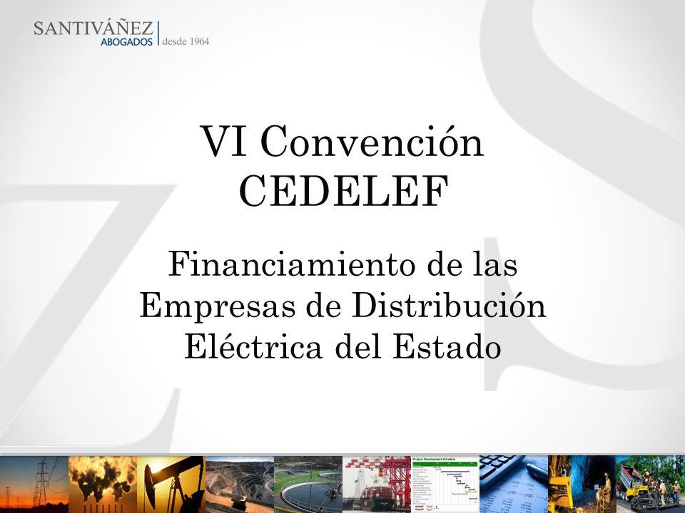 VI Convención CEDELEF Financiamiento de las Empresas de Distribución Eléctrica del Estado