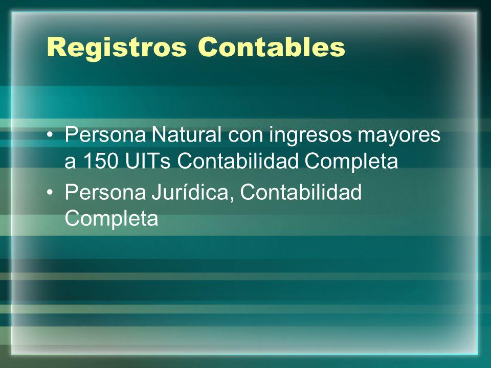 Registros Contables Persona Natural con ingresos mayores a 150 UITs Contabilidad Completa Persona Jurídica, Contabilidad Completa